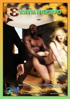 Cuckold in Africa 3 – Moiarte,  Monster Fuck 3D