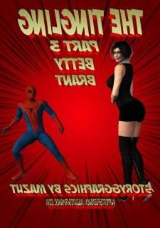 The Tingling 3  – Betty Brant (Mazut), Spider-man